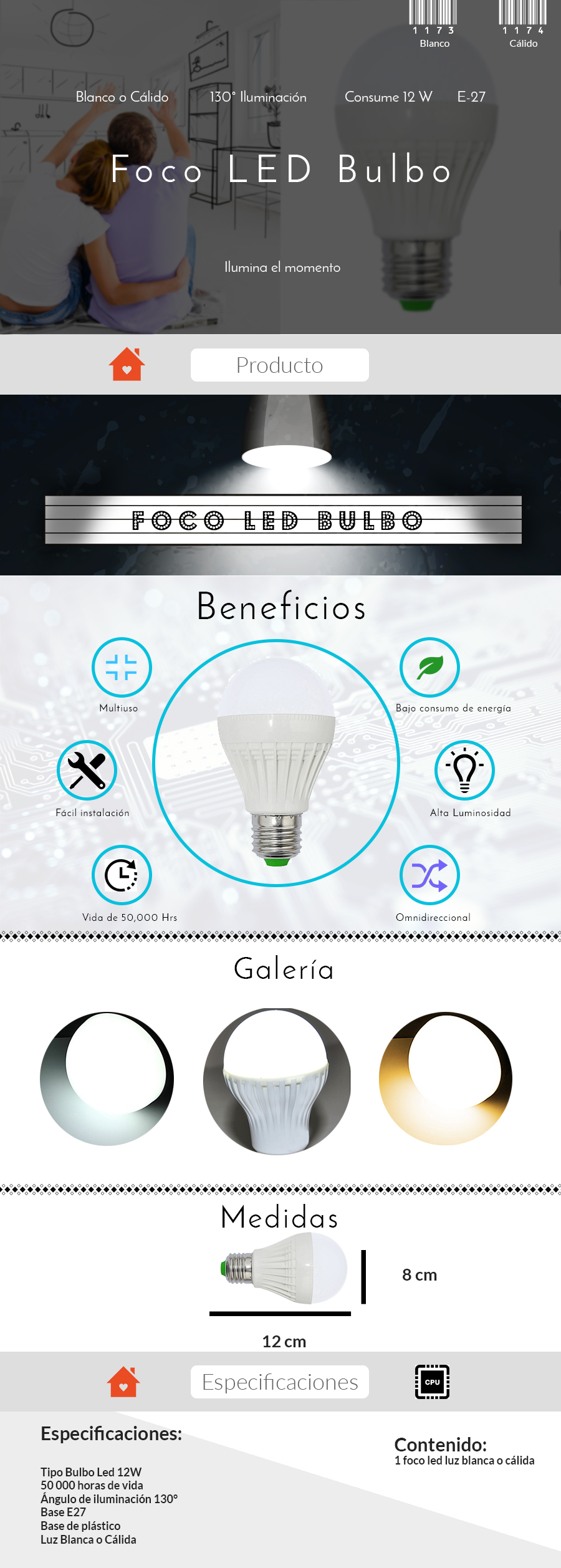 Foco tipo bulbo luz led blanca o calida 12w e27 1173 for Luz blanca o calida